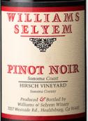 威廉斯乐姆酒庄亨氏园黑皮诺干红葡萄酒(索诺玛县)(Williams Selyem Estate Vineyard Hirsch Vineyard Pinot Noir, Sonoma Coast, USA)