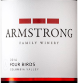 阿姆斯特朗酒庄四鸟干红葡萄酒(Armstrong Family Winery Four Birds,Columbia Valley,USA)