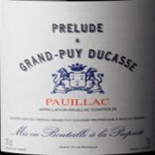 杜卡斯庄园副牌干红葡萄酒(Prelude a Grand-Puy Ducasse,Pauillac,France)