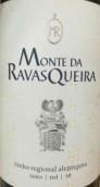 拉瓦斯凯拉酒园干红葡萄酒(Monte da Ravasqueira Tinto,Alentejo,Portugal)