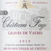 费吉酒庄干红葡萄酒(Chateau Fage Rouge,Graves de Vayres,France)