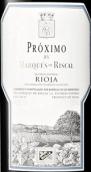 瑞格尔侯爵普罗西莫红葡萄酒(Marques de Riscal Proximo, Rioja DOCa, Spain)