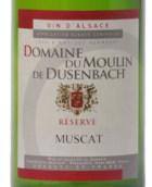 杜森磨坊麝香干白葡萄酒(Domaine du Moulin de Dusenbach Muscat,Alsace,France)