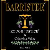 律师不公平的审判X干红葡萄酒(Barrister Winery Rough Justice X, Columbia Valley, USA)