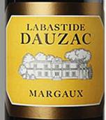 杜扎克城堡拉巴斯蒂(副牌)干红葡萄酒(Labastide Dauzac,Margaux,France)