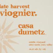 杜美子晚收维欧尼干白葡萄酒(Casa Dumetz Late Harvest Viognier,Santa Barbara County,USA)