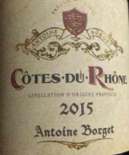 安东尼波塞尔罗纳河谷丘干红葡萄酒(Antoine Borget Cote Du Rhone,Rhone,France)