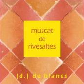 布兰妮里韦萨特麝香葡萄酒(Domaine de Blanes Muscat de Rivesaltes,Cote de Roussillon,...)