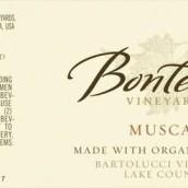 博泰乐巴特鲁西园麝香甜白葡萄酒(Bonterra Bartolucci Vineyard Muscat,Lake County,USA)