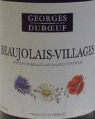杜宝夫博若莱村庄级红葡萄酒(Georges Duboeuf Beaujolais Villages, Beaujolais, France)