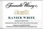 托马塞罗王妃干白葡萄酒(Tomasello Winery Ranier White,New Jersey,USA)