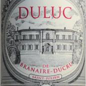 班尼杜克酒庄副牌干红葡萄酒(Duluc de Branaire-Ducru,Saint-Julien,France)