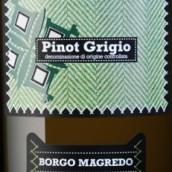 玛格丽朵灰皮诺干白葡萄酒(Borgo Magredo Pinot Grigio,Friuli-Venezia Giulia,Italy)