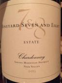 7&8酒庄霞多丽干红葡萄酒(Vineyard Seven and Eight Estate Chardonnay,Spring Mountain ...)