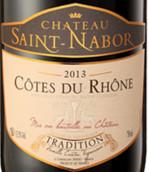 圣拿波传统混酿干红葡萄酒(Chateau Saint Nabor Cotes du Rhone Tradition Red, Rhone, France)