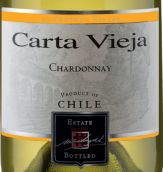 卡塔维嘉酒庄霞多丽干白葡萄酒(Carta Vieja Chardonnay,Loncomilla Valley,Chile)