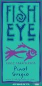 Fish Eye Pinot Grigio,California,USA
